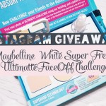 IG Giveway: Take the Maybelline White Super Fresh #UltimatteFaceOff Challenge