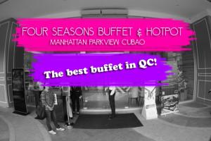 four seasons buffet and hotpot manhattan parkview cubao