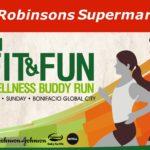 Robinsons Supermarket's 9th Fit & Fun Wellness Buddy Run 2016