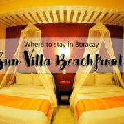 Experience the best of Boracay at Sun Villa Beachfront