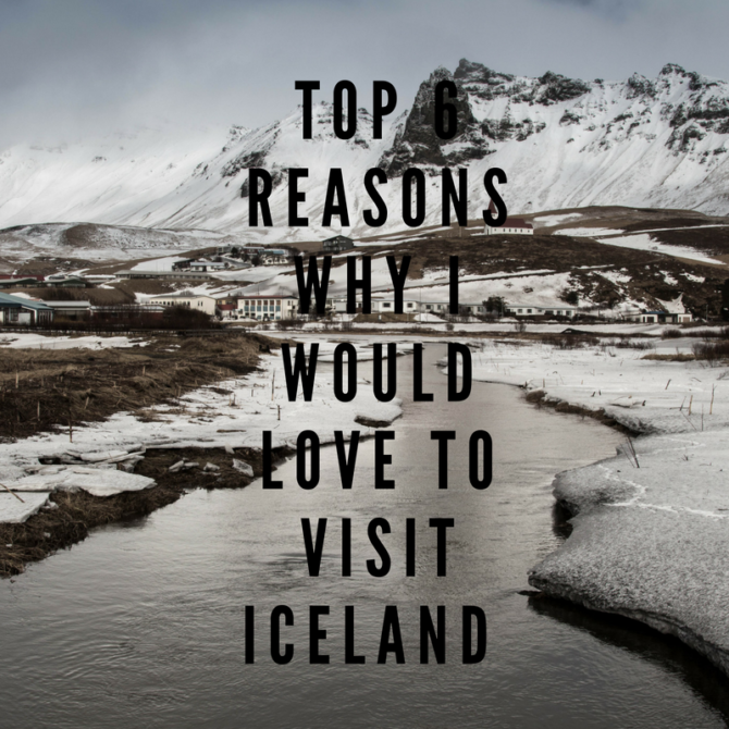 top reasons to visit iceland