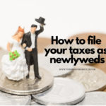 How to File Your Taxes as Newlyweds