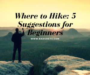 Where to Hike_ 5 Suggestions for Beginners