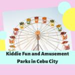 Kiddie Fun and Amusement Parks in Cebu City