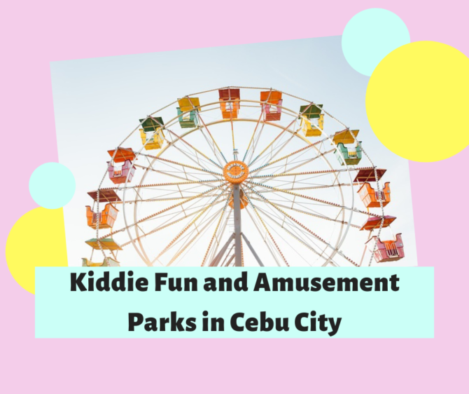 Kiddie Fun and Amusement Parks in Cebu City