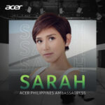 Sarah Geronimo is the newest member of Acer family